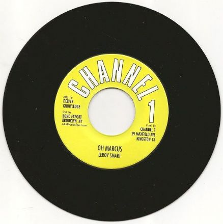 Leroy Smart - Oh Marcus / version (Channel 1) US 7""